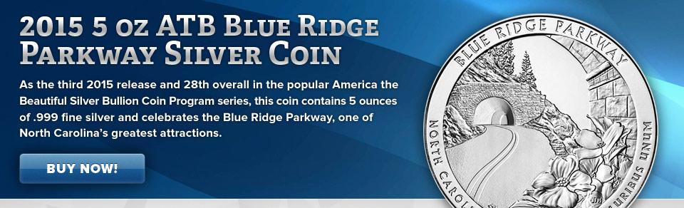 2015 5 oz ATB Blue Ridge Parkway Silver Coin