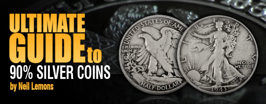 Ultimate Guide to 90 Percent Silver Coins - Header